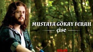 Mustafa Gökay Ferah - Yağmur - [ Çise © 2015 Kalan Müzik ]