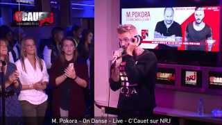 M.Pokora-On Danse [Live C'Cauet sur NRJ]
