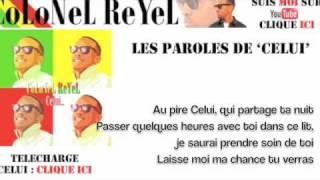 Colonel Reyel - Celui - Paroles (officiel)