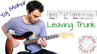 Leaving Trunk - in the style of Taj Mahal - Guitar lesson / tutorial / cover with tablature