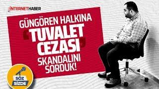 GÜNGÖREN HALKINA, ''TUVALET CEZASI'' SKANDALINI SORDUK!  (İnternethaber-Sokak Röportajı)