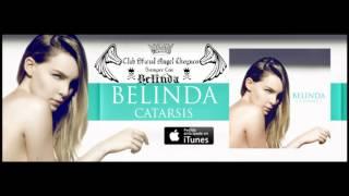 Belinda - Dame Mas (Catarsis)