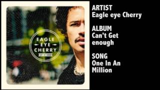 Eagle-Eye Cherry - One In An Million