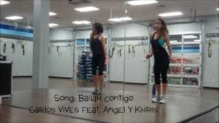 Bailar contigo Carlos Vives feat. Angel y Khriz  Zumba choreography