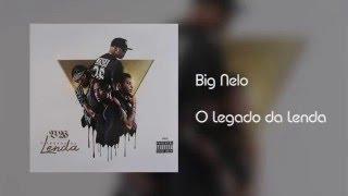 Big Nelo - O Legado da Lenda [Áudio]