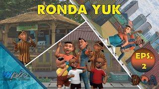 D.O.A (Doyok, Otoy, Ali Oncom) | E02: Ronda Yuk