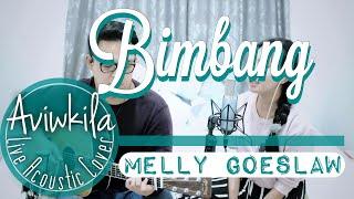 Melly - Bimbang (Live Cover by Aviwkila)