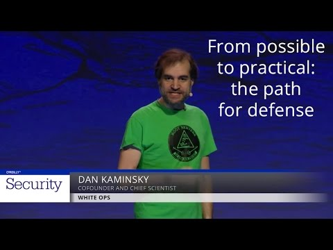 From possible to practical: The path for defense - Dan Kaminsky (White Ops)