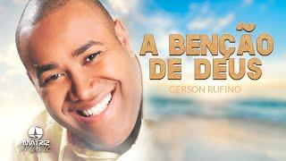 Gerson Rufino - A benção de Deus (Chuva de Fogo) [Áudio Oficial]