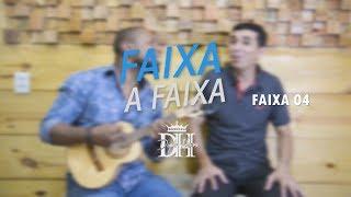 Faixa a Faixa - Dupla Honra   Samba Gospel