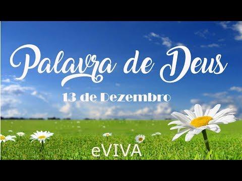 PALAVRA DE DEUS PARA HOJE 13 DE DEZEMBRO eVIVA MENSAGEM MOTIVACIONAL PARA REFLEXÃO DE VIDA
