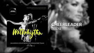 Watazu - Cheerleader (ChaCha) | WataRhythm