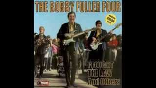 Bobby Fuller Four- I Fought The Law