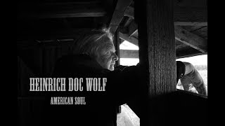 HEINRICH DOC WOLF - AMERICAN SOUL - OFFICIAL VIDEO