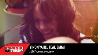 YINON YAHEL feat. EMMI - Jump OFFICIAL VIDEO CLIP