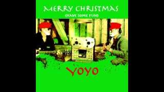 Yoyo xno - Merry Christmas (Have some fun)