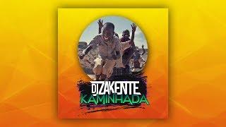 DJ Zakente - Kaminhada ( Afro House )
