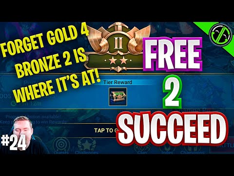 RAID | Bronze 2 Rewards Better Than Gold 4? (No, But Sorta) | Free 2 Succeed - EPISODE 24