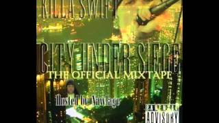 "Killa Swift Ft.Rux,M.DestNE,Swirv&Nawlage-""Dollars"