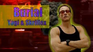 Yogi & Skrillex - Burial feat  Pusha T, Moody Good, TrollPhace