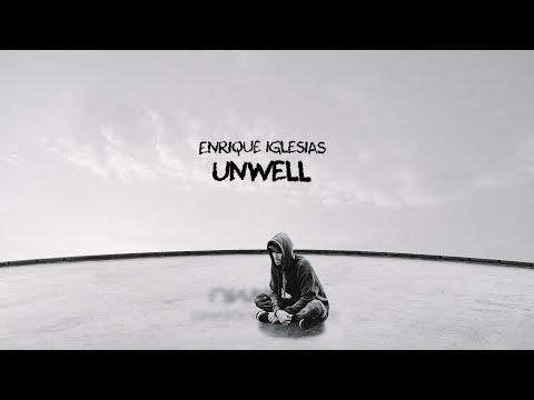 Enrique Iglesias – UNWELL (Lyric Video)