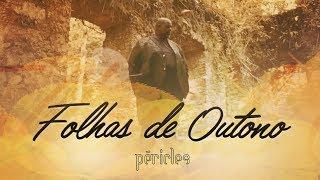 Péricles - Folhas de Outono (Videoclipe Oficial) | CD Deserto da Ilusão