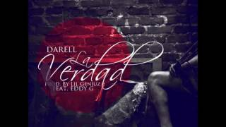 Darell ft. Eddy G - La Verdad Prod. by ( Lil Geniuz)