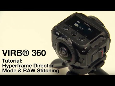 VIRB® 360 Tutorial: Hyperframe Director Mode & RAW Stitching