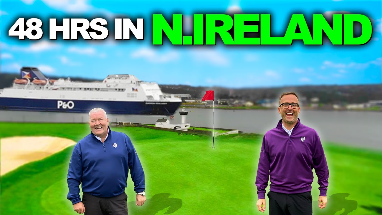 48 Hours Golfing In Ireland With P&o Ferries