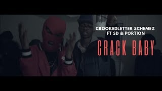 Crookedletter Schemez - Crack Baby ft. SD & Portion