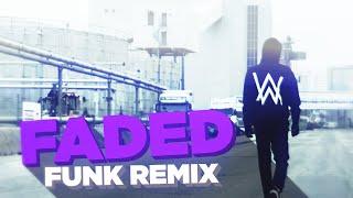 Alan Walker - Faded (Sr.Sider FUNK REMIX)