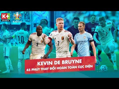 DE BRUYNE VÀ 45 PHÚT LẬT NGƯỢC TÌNH THẾ - ĐỘI TUYỂN ANH HƯỚNG TỚI CHIẾN THẮNG TIẾP THEO | EURO 2020