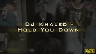 DJ Khaled - Hold You Down ft. Chris Brown, August Alsina, Future, Jeremih Remake