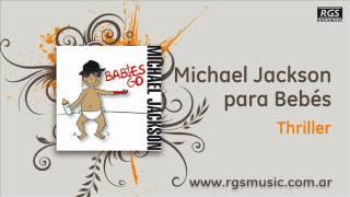 Michael Jackson para Bebés - Thriller
