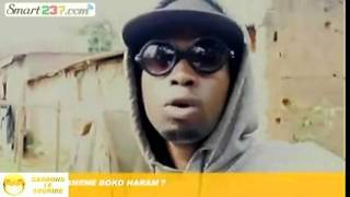 Boko Haram au Cameroun - Da man!! (Moustik le Karismatik)