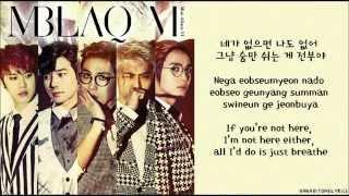 [MBLAQ] Be A Man (남자답게) Hangul/Romanized/English Sub Lyrics