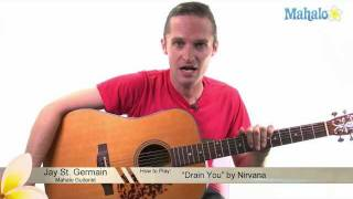 """How to Play """"Drain You"""" by Nirvana on Guitar"""