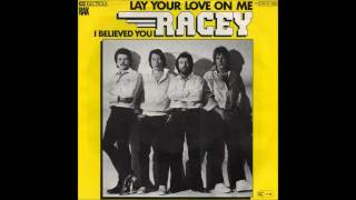 Racey - 1978 - Lay Your Love On Me