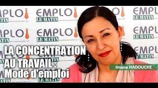 La concentration au travail : mode d'emploi