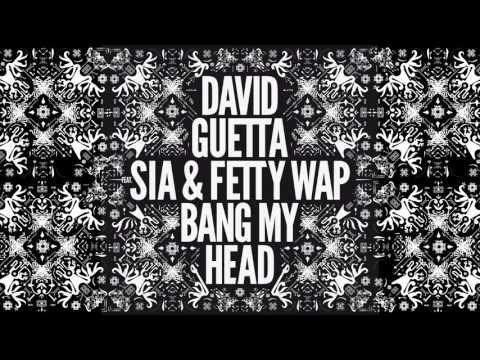 david-guetta-bang-my-head-teaser-ft-sia-fetty-wap-david-guetta