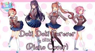 ~Doki Doki Literature Club Song~ Doki Doki Forever - OR30★ (Piano Cover)