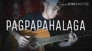 PAGPAPAHALAGA | Jroa ft. Boxs1ne (Fingerstyle Guitar Cover)