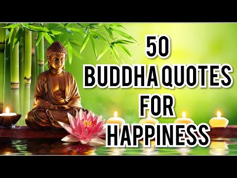 Life Changing 50 Buddha Quotes for Happiness