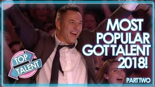 MOST VIEWED Got Talent Auditions 2018 - Part Two! | Top Talent