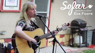 Eva Foote - Harder To Feel You | Sofar Edmonton