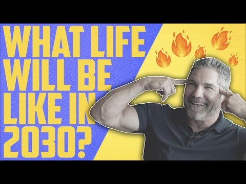 What Life Will Be Like in 2030 - Grant Cardone photo