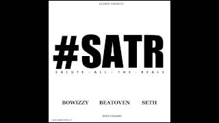 Beatoven - Salute All The Reals Ft Bowizzy & Seth [Audio]