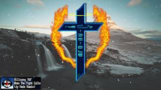 Hillsong Young & Free - When The Fight Calls (Jy Hedz Remix)