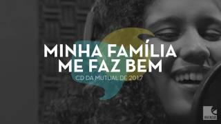 Jovens SUD - Minha Família Me Faz Bem (Mutual 2017) AUDIO