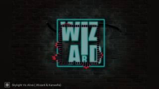 Karwella - Alive (Wizard Remix)